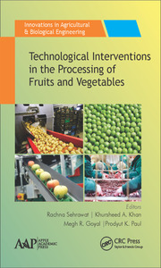 Technological Interventions in the Processing of Fruits and Vegetables