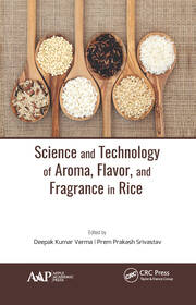 Science and Technology of Aroma, Flavor, and Fragrance in Rice