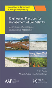 Engineering Practices for Management of Soil Salinity: Agricultural, Physiological, and Adaptive Approaches