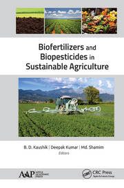 Biofertilizers and Biopesticides in Sustainable Agriculture -  1st Edition book cover
