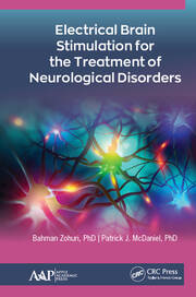Electrical Brain Stimulation for the Treatment of Neurological Disorders - 1st Edition book cover