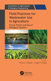 Field Practices for Wastewater Use in Agriculture - 1st Edition book cover
