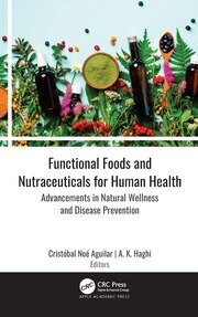 Functional Foods and Nutraceuticals for Human Health - 1st Edition book cover