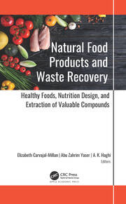 Natural Food Products and Waste Recovery - 1st Edition book cover