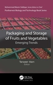Packaging and Storage of Fruits and Vegetables - 1st Edition book cover