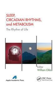 Sleep, Circadian Rhythms, and Metabolism - 1st Edition book cover