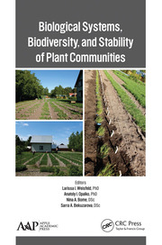Biological Systems, Biodiversity, and Stability of Plant Communities - 1st Edition book cover