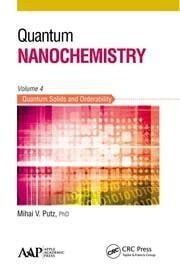 Quantum Nanochemistry, Volume Four - 1st Edition book cover
