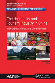 The Hospitality and Tourism Industry in China - 1st Edition book cover