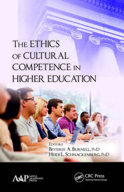 The Ethics of Cultural Competence in Higher Education - 1st Edition book cover