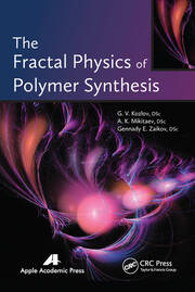 The Fractal Physics of Polymer Synthesis - 1st Edition book cover