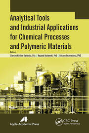 Analytical Tools and Industrial Applications for Chemical Processes and Polymeric Materials - 1st Edition book cover