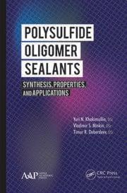 Polysulfide Oligomer Sealants - 1st Edition book cover