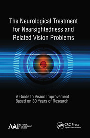 The Neurological Treatment for Nearsightedness and Related Vision Problems - 1st Edition book cover