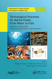 Technological Processes for Marine Foods, From Water to Fork - 1st Edition book cover