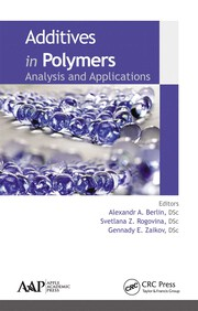 Additives in Polymers - 1st Edition book cover