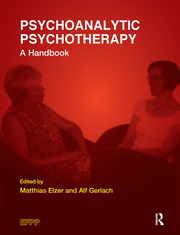 Psychoanalytic Psychotherapy - 1st Edition book cover