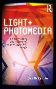 Light and Photomedia - 1st Edition book cover