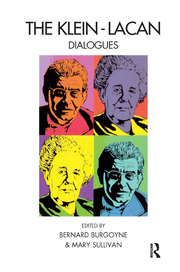 The Klein-Lacan Dialogues - 1st Edition book cover
