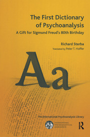 The First Dictionary of Psychoanalysis - 1st Edition book cover