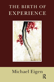 The Birth of Experience - 1st Edition book cover