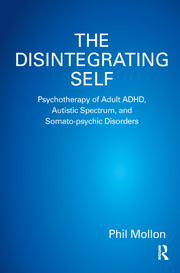 The Disintegrating Self - 1st Edition book cover