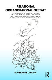 Relational Organisational Gestalt - 1st Edition book cover