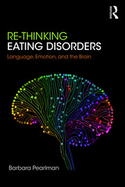 Re-Thinking Eating Disorders - 1st Edition book cover