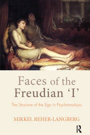 Faces of the Freudian I - 1st Edition book cover