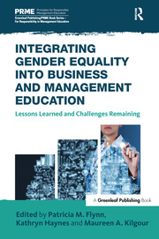 Integrating Gender Equality into Business and Management Education : Lessons Learned and Challenges Remaining - 1st Edition book cover
