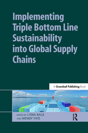 Implementing Triple Bottom Line Sustainability into Global Supply Chains - 1st Edition book cover