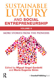 Sustainable Luxury and Social Entrepreneurship Volume II - 1st Edition book cover
