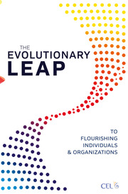 The Evolutionary Leap to Flourishing Individuals and Organizations - 1st Edition book cover