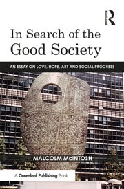 In Search of the Good Society - 1st Edition book cover
