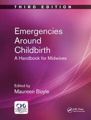 Emergencies Around Childbirth - 3rd Edition book cover