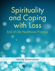 Spirituality and Coping with Loss - 1st Edition book cover