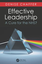 Effective Leadership: A Cure for the NHS?