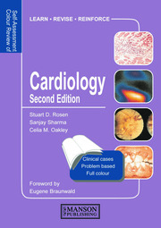 Cardiology: Self-Assessment Colour Review, Second Edition