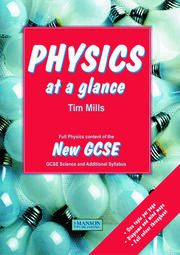 Physics at a Glance: Full Physics Content of the New GCSE