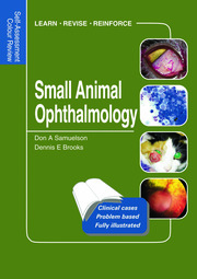 Small Animal Ophthalmology: Self-Assessment Color Review