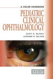 Pediatric Clinical Ophthalmology: A Color Handbook