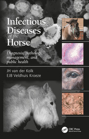 Infectious Diseases of the Horse: Diagnosis, pathology, management, and public health