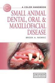 Small Animal Dental, Oral and Maxillofacial Disease: A Colour Handbook