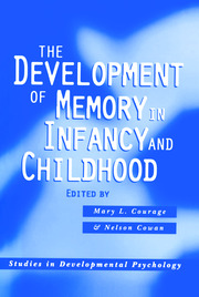 The Development of Memory in Infancy and Childhood - 2nd Edition book cover