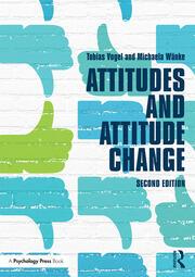 Attitudes and Attitude Change - 2nd Edition book cover
