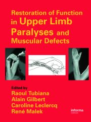 Restoration of Function in Upper Limb Paralyses and Muscular Defects - 1st Edition book cover