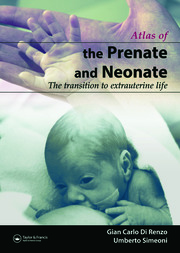 The Prenate and Neonate: An Illustrated Guide to the Transition to Extrauterine Life