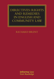 Directives: Rights and Remedies in English and Community Law - 1st Edition book cover