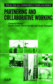 Partnering and Collaborative Working - 1st Edition book cover