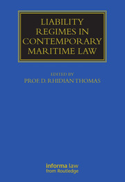 Liability Regimes in Contemporary Maritime Law - 1st Edition book cover